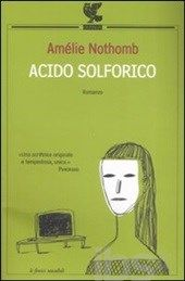 Acido solforico, Amélie Nothomb