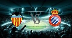 Prediksi Valencia vs Espanyol 14 Februari 2016 DIVISI PRIMERA