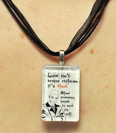 Buffy the Vampire Slayer SPIKE Glass Quote Necklace