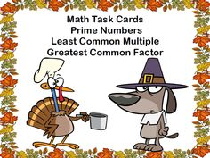 Prime Numbers, Least Common Multiple,Greatest Common Factor Task Cards-Thanks