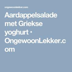 Aardappelsalade met Griekse yoghurt • OngewoonLekker.com