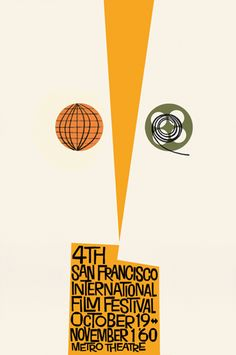 Poster for the San Francisco International Film Festival, Metro Theatre, San Francisco by American graphic designer & filmmaker Saul Bass via The Saul Bass Poster Archive Vintage Graphic Design, Graphic Design Typography, Graphic Design Illustration, Graphic Design Inspiration, Brand Inspiration, Saul Bass Posters, Film Posters, Theatre Posters, Event Posters