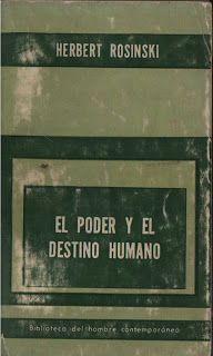 El poder y el destino humano (Herbert Rosinski)