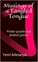 """Poetry at its best """"Musings Of A Tangled Tongue - Prittle-Prattle and Pickled Poems"""" berths on @classicFM973 #BookOnReview w @benjiclassic this Sat 9pm and author Yemi Adesanya @toyosilagos giving out copies #ListenToGetACopy"""