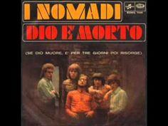 I Nomadi - Dio è morto (