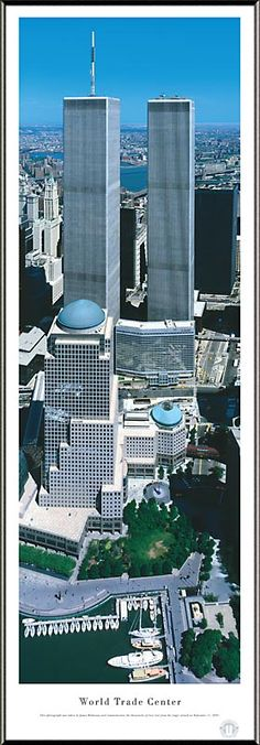 Once Our Twin Towers ~ The World Trade Center
