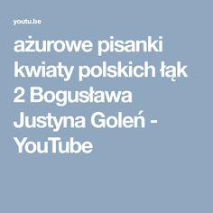 ażurowe pisanki kwiaty polskich łąk 2   Bogusława Justyna Goleń - YouTube