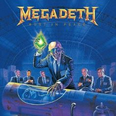 Megadeth - Rust in Peace  ,,, seeing this brought back good memories, , my dad raised me with impeccable taste in music