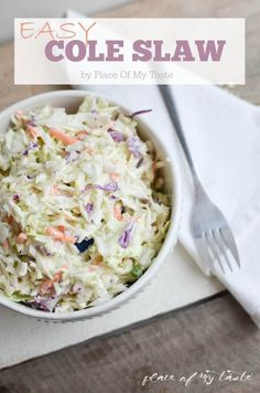 Super easy and quick cole slaw recipe for your next BBQ night!