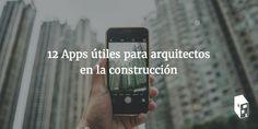 12 Apps útiles para arquitectos en la construcción