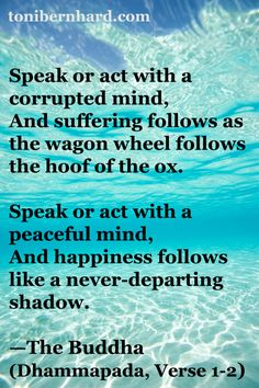 A famous verse from the Dhammapada of the Buddha