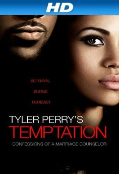 Tyler Perry's Temptation: Confessions of a Marriage.: Tyler Perry's Temptation: Confessions of a Marriage Counselor - Tyler Perry… Tyler Perry Temptation, Love Movie, Movie Tv, Movie List, Robbie Jones, Tyler Perry Movies, Brandy Norwood, Jurnee Smollett, Christians
