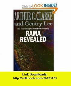 Rama Revealed (9780575055773) Arthur C. Clarke, Gentry Lee , ISBN-10: 0575055774  , ISBN-13: 978-0575055773 ,  , tutorials , pdf , ebook , torrent , downloads , rapidshare , filesonic , hotfile , megaupload , fileserve