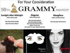 """Hey Everyone! FYC my original music has been submitted for the 58th Grammy Awards The GRAMMYs in 8 categories this year! My albums - """"Disguise"""", """"Sunlight After Midnight"""", and also a single release, ..."""