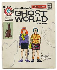 """Ed created this terrific """"mush-up"""" cover of a fake comic book that combines Hanna-Barbera's execrable yet iconic Scooby Doo with Dan Clowe's sublime and almost iconic Ghost World. Hanna-Barbera's Ghost World Ghost World, Hanna Barbera, Scooby Doo, Daniel Clowes, Daphne And Velma, Charlton Comics, Nonfiction Text Features, Velma Dinkley, Ghost In The Shell"""