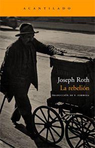 La rebelión / Joseph Roth