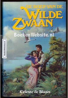 Celeste de Blasis - De roep van de Wilde Zwaan - deel 1