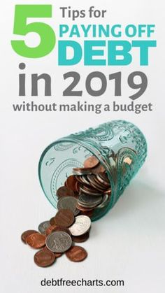 Top 5 Tips to Pay Off Debt in 2019 without making a budget! - Credit Card Debt Payoff - Ideas of Credit Card Debt Payoff - 5 Tips for Paying off Debt in 2019 without making a budget Making A Budget, Create A Budget, Budget Help, Debt Snowball, Paying Off Credit Cards, Living On A Budget, Frugal Living, Get Out Of Debt, Debt Payoff
