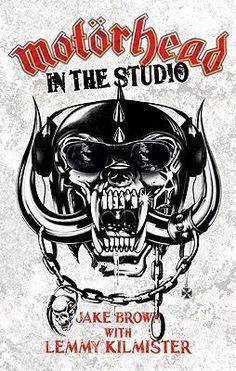 Motorhead: In the Studio - Jake Brown, Lemmy Kilmister