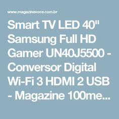 "Smart TV LED 40"" Samsung Full HD Gamer UN40J5500 - Conversor Digital Wi-Fi 3 HDMI 2 USB - Magazine 100medidas"
