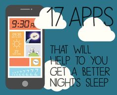 17 Apps That Will Help To You Get A Better Night's Sleep