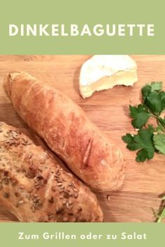REzept für Dinkelbaguette: Dieses Baguette aus Dinkel ist schnell gemacht und schmeckt zum Grillen als Grillbrot, zu Salat oder als Sandwich.