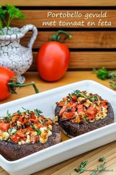portobello-gevuld-met-tomaat-en-feta/ - The world's most private search engine Vegetarian Recepies, Veggie Recipes, Healthy Recipes, Vegetarian Barbecue, Hamburger Recipes, Barbecue Recipes, Vegetarian Cooking, Bbq, Tapas