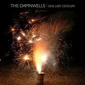 One Last Century - The Damnwells