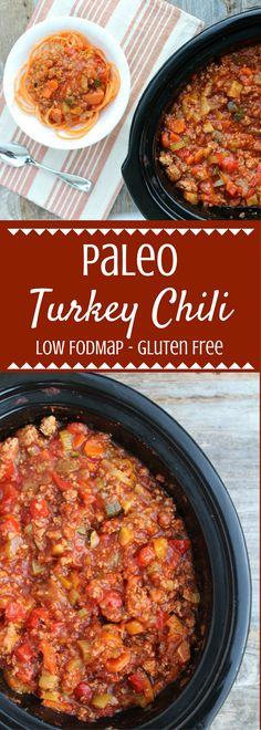 Healthy Paleo Turkey Chili is a tasty, easy meal made in the crockpot. Loaded with vegetables, spices & lean turkey - it's going to be your new favorite low FODMAP dinner!