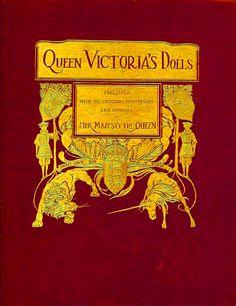 ≈ Beautiful Antique Books ≈ Queen Victoria's Dolls