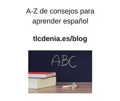 Consejos para aprender español / Tips to learn Spanish. #Spanish #español #DELE