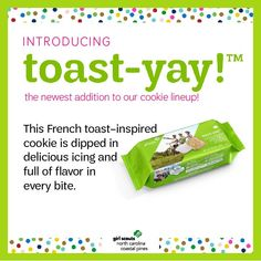 There's a new cookie in town! Introducing, #toastyay!, our latest addition to our cookie lineup. Meet the rest of the cookies.