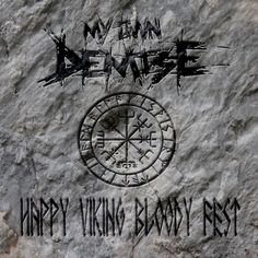 Stream The Wall Of Asgard by My Own Demise from desktop or your mobile device Music Promotion, Compass Tattoo, Hard Rock, A Good Man, Heavy Metal, Vikings, Thrash Metal, Wall, Desktop
