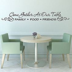 """Come Gather at Our Table Quote 28"""" Wide by 4"""" High Vinyl Wall Decal Sticker"""