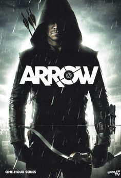 Arrow tv series: S1 (2012-01-12 launch for CW) poster • theme: Spoilt millionaire playboy Oliver Queen (Can. actor Stephen Amell) revenges his city's crime as modern robin hood • http://en.wikipedia.org/wiki/Arrow_(TV_series) • http://www.imdb.com/title/tt2193021/