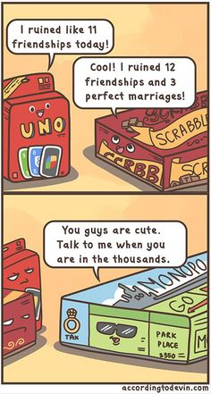 Board games ruin lives, but none as much as monopoly. Funny Pictures Of The Day – 81 Pics Funny Quotes, Funny Memes, Jokes, Top Memes, Funny Videos, Mal Humor, Me Anime, Bd Comics, Funny Comics