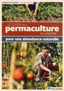 Le guide de la permaculture pour une abondance naturelle (check!)