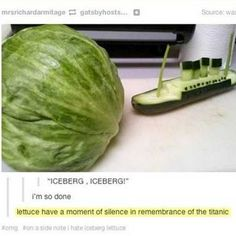 Funny pictures about Veggie Titanic. Oh, and cool pics about Veggie Titanic. Also, Veggie Titanic.