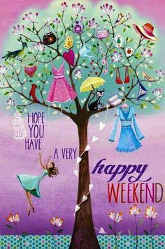 Hpy Weekend