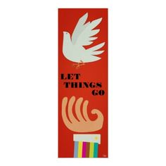 Let Things Go Customizable Posters