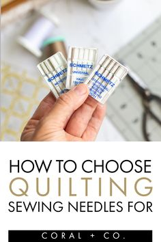 Learn how to choose what size and kind of sewing machine needle for quilting with this easy guide and PDF printable so you will always know!