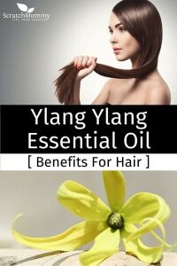 Ylang Ylang Essential Oil Benefits For Hair- Scratch Mommy