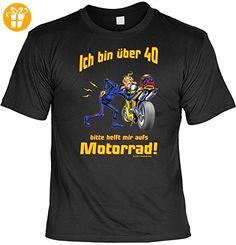 Geburtstag Sprüche Tshirt Ich bin über 40! Bitte helft mir aufs Motorrad! Fb. schwarz - Shirts zum geburtstag (*Partner-Link)