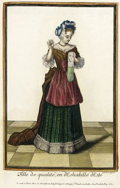 """1687 French Fashion plate """"Recueil des modes de la cour de France, 'Fille de Qualité, en d'Eshabillé d'Este'"""" at the Los Angeles County Museum of Art, Los Angeles"""