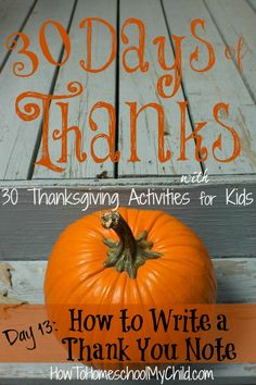 How to Write Thank You Notes – for Kids {30 Days of Thanksgiving Activities for Kids }   ~   HowToHomeschoolMyChild.com