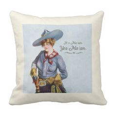 Yes Ma'am Vintage Texas Cowgirl Art Pillow