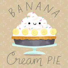 Banana Cream Pie Illustration by Alyssa Nassner Cute Disney Pictures, Cute Pictures, Kawaii Cute, Kawaii Anime, Pinterest Instagram, Chibi Food, Kawaii Illustration, Cute Anime Character, Banana Cream