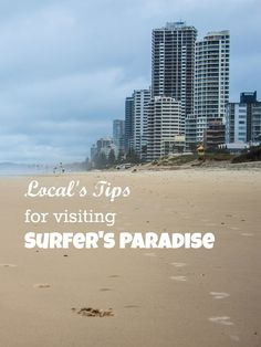 Local's Tips for Visiting Surfers Paradise #Australia #QLD #GoldCoast