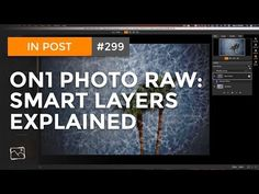 In Post: Smart Layers Explained Layers, Tutorials, Friends, Youtube, Photography, Layering, Amigos, Photograph, Fotografie