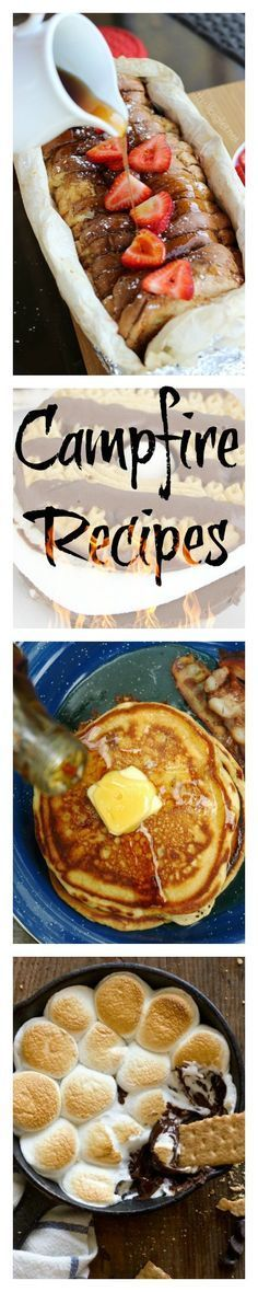 Recipes that you can make over a campfire when you go camping like french toast, s'mores dip, bacon and more quick and easy dishes.